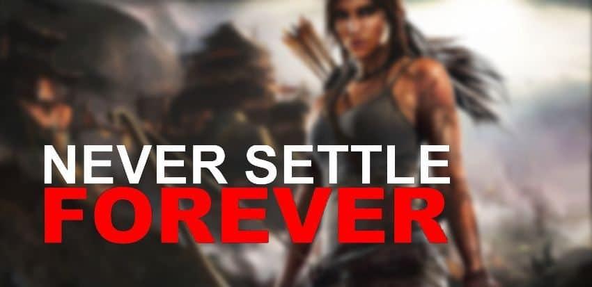 never-settle1