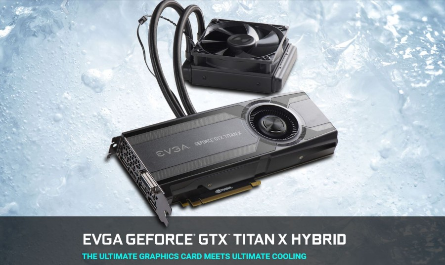 2015-05-29-19_22_38-EVGA-Articles-EVGA-GeForce-GTX-TITAN-X-HYBRID-900x537