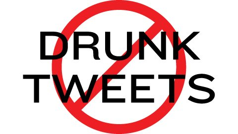 no-drunk-tweets