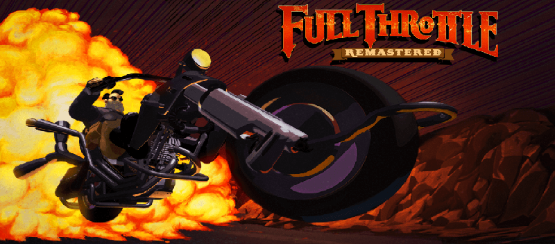 Full Throttle Remastered Launches This Month and You Can Get A Discount! 1