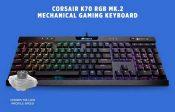 Corsair K70 RGB MK.2 Low-Profile Mech Keyboard Launched