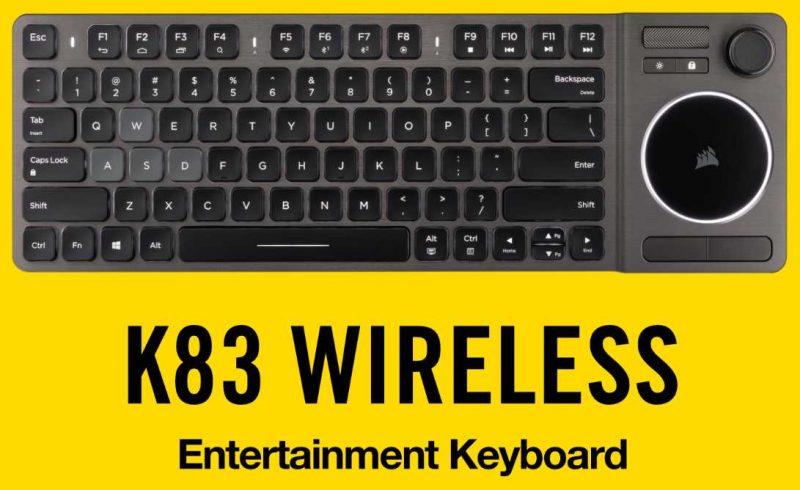 Corsair K83 Wireless Entertainment Keyboard Review | eTeknix